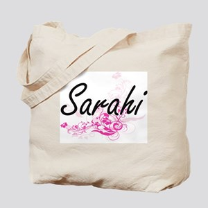 Sarahi Artistic Name Design with Flowers Tote Bag